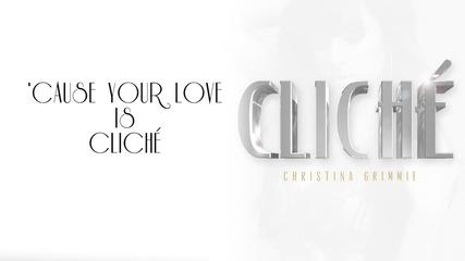 Премиера! Christina Grimmie - Cliche ( Официално Видео)