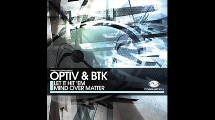 Optiv Btk - Let It Hit em