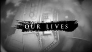Amv - Our Lives