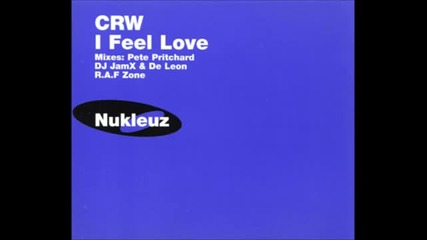 Crw - I Feel Love (dj Jam X _ De Leon Remix)