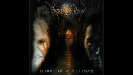 Moonlight Agony - Echoes of a Nightmare