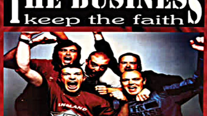 The Business - Keep The Faith
