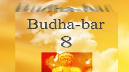 Yoga, Meditation and Relaxation - Chacra Balansing (Mind Relax) - Budha Bar Vol. 8