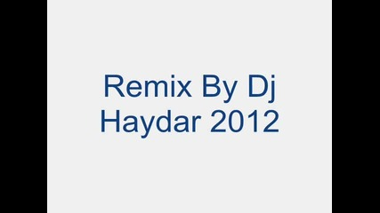 Dj Haydar Mix 2012