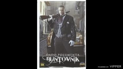 Dado Polumenta - Koliko puta kazem necu - (Audio 2010)