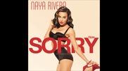 Naya Rivera - Sorry feat. Big Sean