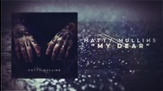 Matty Mullins - My Dear