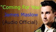 James Maslow - Coming For You / Audio Official /
