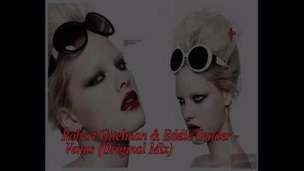 Robert Gitelman & Eddie Sender - Venus (original Mix)