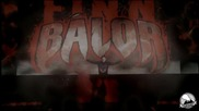 "Finn Bálor Custom Titantron - "" Catch Your Breath "" - (1080p)"