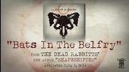 The Dead Rabbitts - Bats In The Belfry (2014)