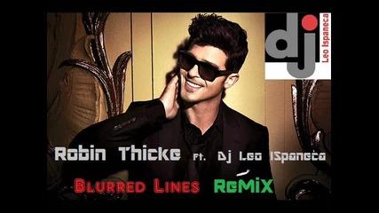 Robin Thicke ft. T.i., Pharrell & Dj Leo Ispaneca - Blurred Lines Remix