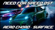 Aero Chord - Surface ( Need for Speed 2015 Soundtrack )