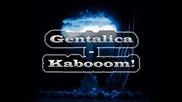 Gentalica - Kabooom! {hardstyle}