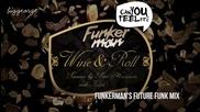 Funkerman ft. I - Candy - Wine And Roll ( Funkerman'ss Future Funk Mix ) [high quality]
