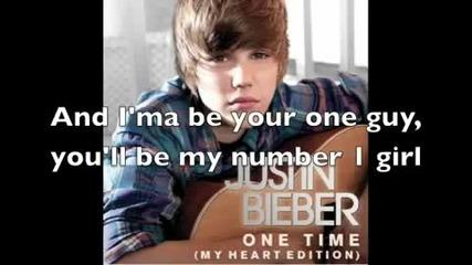 За първи път в сайта! Justin Bieber - One Time (my Heart Edition) Official Hq with Lyrics on screen