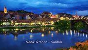 2016 Нов Хит Neda Ukraden - Maribor