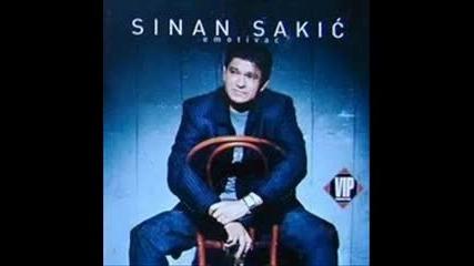 Sinan Sakic 2009 - To Je Zivot Moj