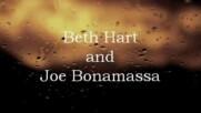 Beth Hart and Joe Bonamassa - Ain't no way /превод/