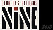 Club Des Belugas - Nine - 2016 - full album_converted