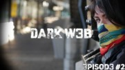 Dark Web: The Anonymous Rebel