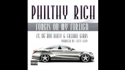 Philthy Rich ft. Og Boo Dirty & Freddie Gibbs - Forgis On My Foreign