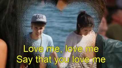 Justin and Selena .. :say that you love me !