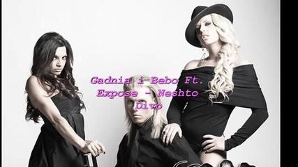 Gadnia i Bebo Ft. Expose - Neshto Divo [perfect quality] [cd - Rip]
