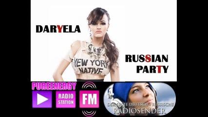 New !! Daryela - Russian Party (original Radio Edit)