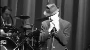 Leonard Cohen - Аз Съм Твоят Мъж