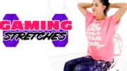 Stretches For Gamers: Round 2