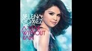 песни от албумa на Selena Gomez A Year Without Rain