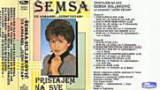 Semsa Suljakovic i Juzni Vetar Pristajem na sve Audio 1986 Ceo Album