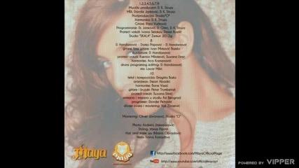 Maya - Jedan pravi - (Audio 2012)