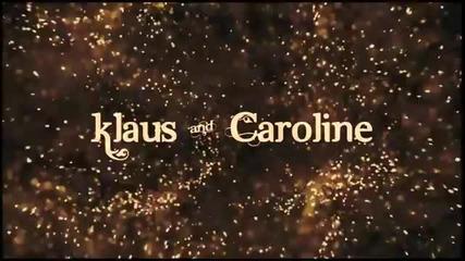 Klaus and Caroline - Charmed Life { 4x09 }