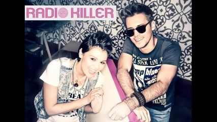 [ Румънско 2012 ™ ] Radio Killer - You and Me