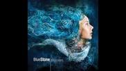 Blue Stone - Moving Forward