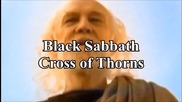 Black Sabbath - Cross of Thorns /кръст от тръни /