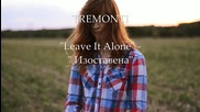 Tremonti - Leave It Alone - Bg subs