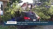 Мощно торнадо опустоши град близо до Монреал и уби един човек