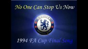 Chelsea No one can stop us now Chelsea