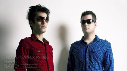 Dvbbs - Drvgs (klaypex Remix)