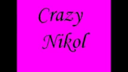Лудата Никол 1 Епизод