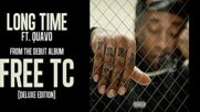 Ty Dolla ign - Long Time ft. Quavo Prod.