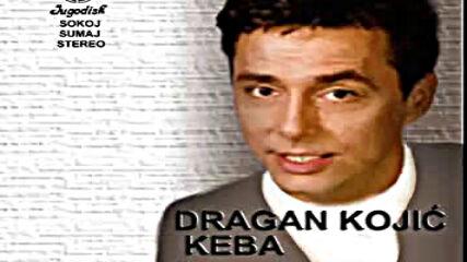 Dragan Kojic Keba - Cekaj me - (audio 1984).mp4