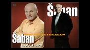Saban Saulic - Ti Me Varas Najbolje