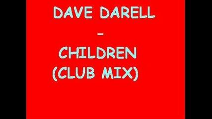 Dave Darell - Children (club Mix)
