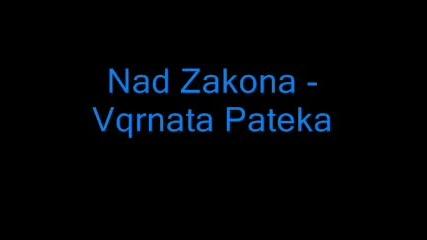Nad Zakona Clicc - Vqrnata Pateka