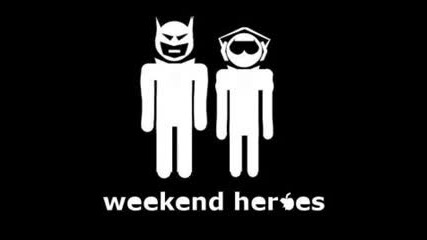 Weekend Heroes - Fear Factor (original Mix)