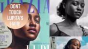 Lupita Nyong'o is real mad at Grazia UK
